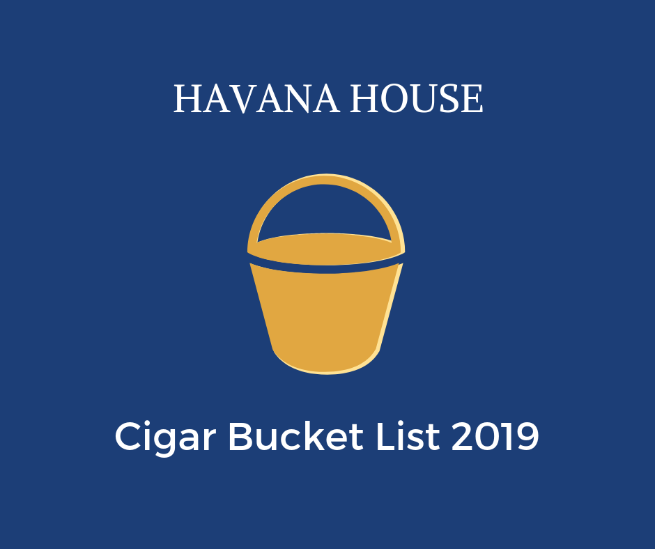 Havana House Bucket List 2019
