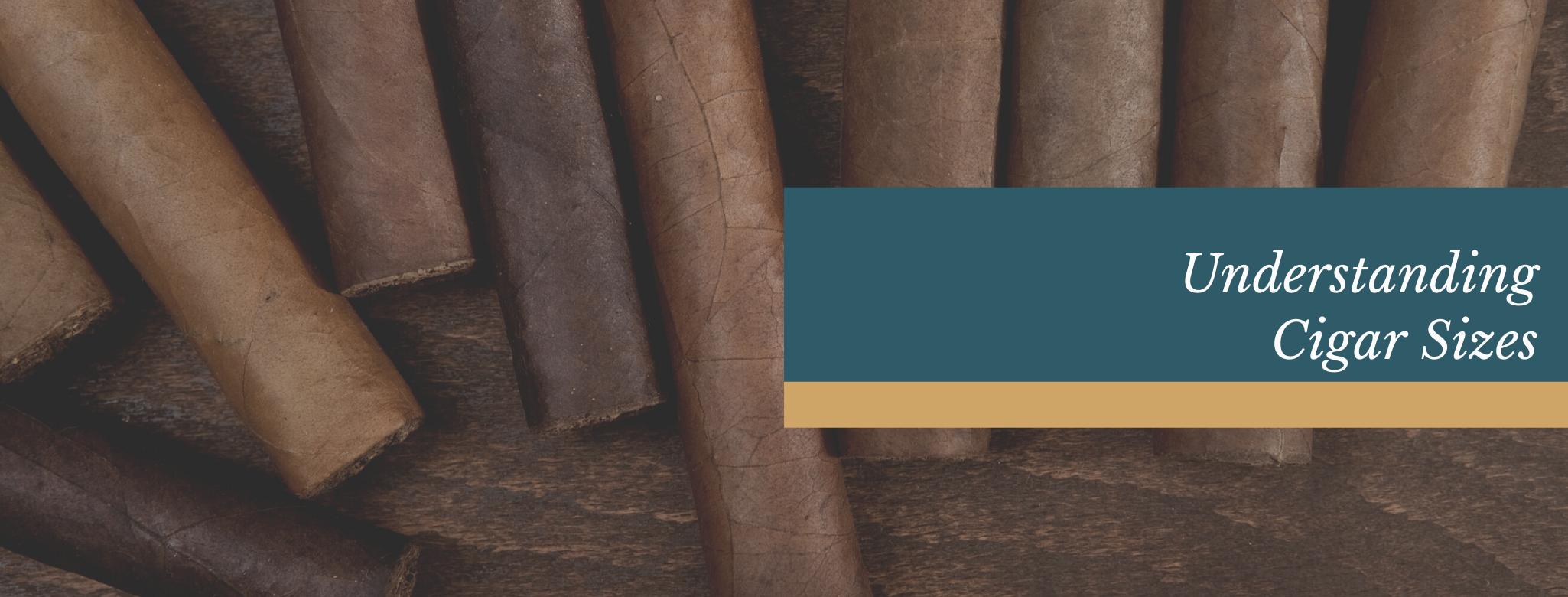Reads: Understanding Cigar Sizes