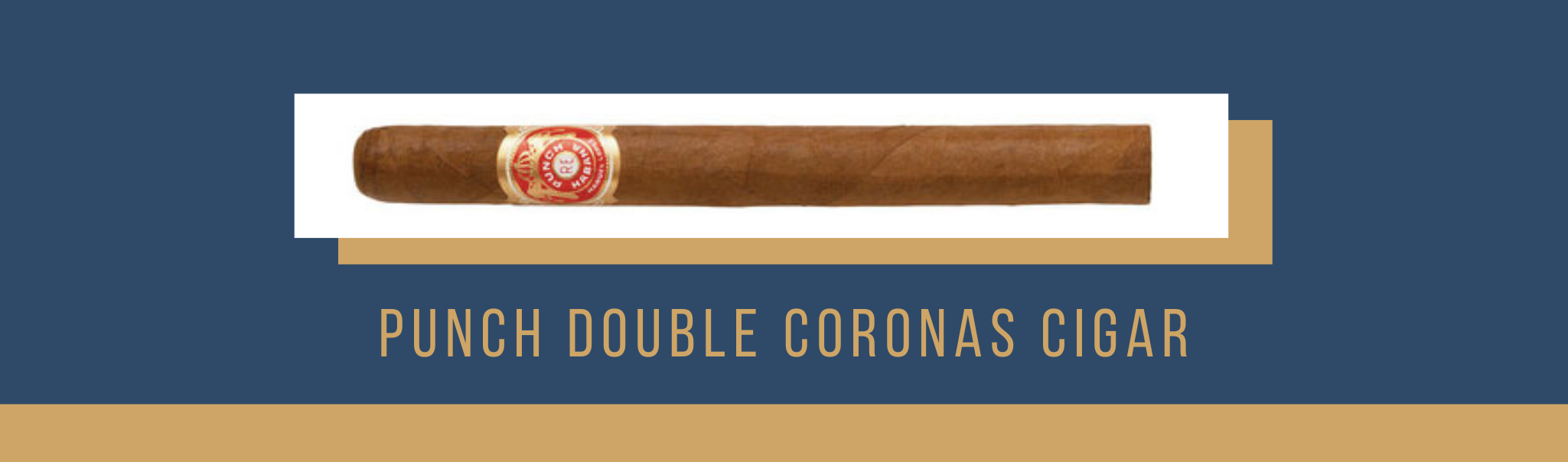 Buy the punch double coronas cigar now