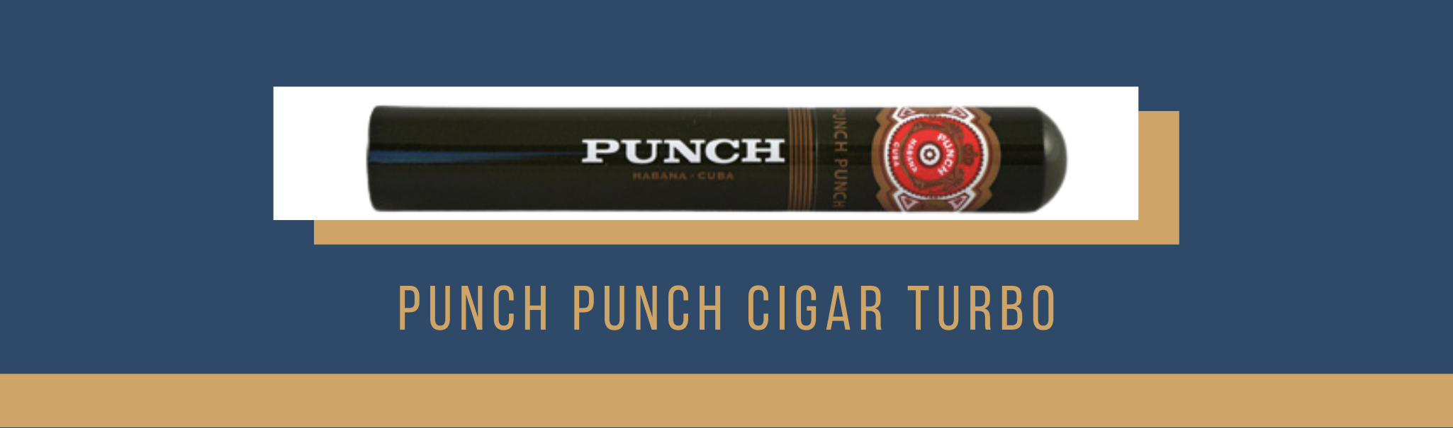 Buy the Punch Punch Cigar Turbo now