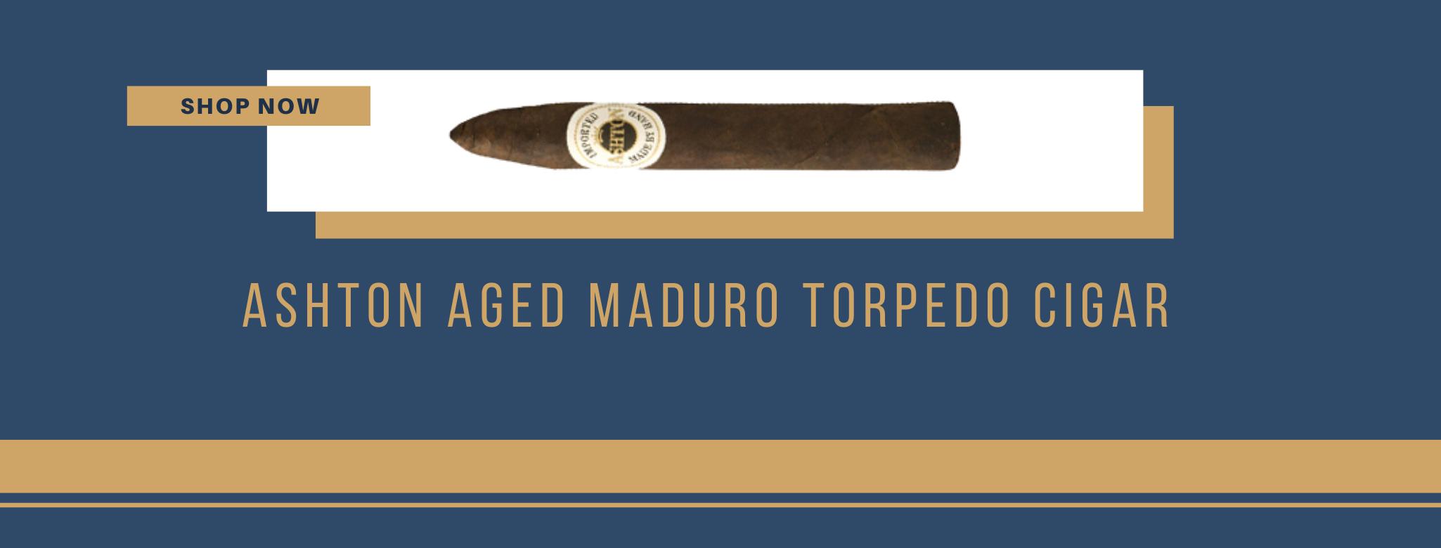 Buy Ashton Aged Maduro Torpedo Cigar online